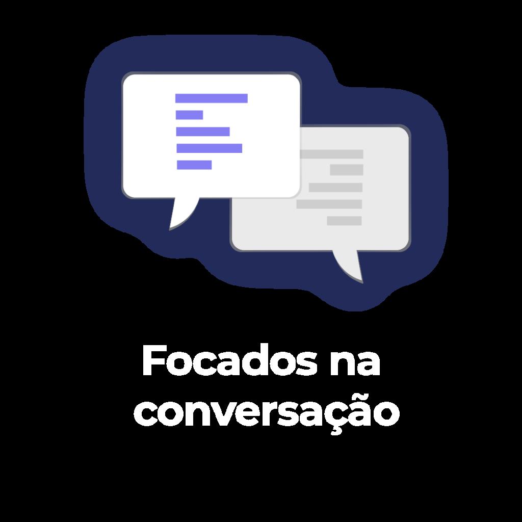 Focado na conversaçäo