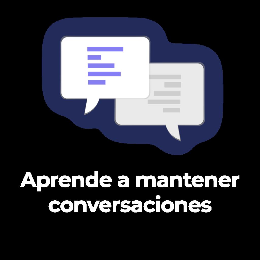 Aprenda a mantener sus conversaciones